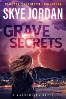 Grave Secrets - Skye Jordan