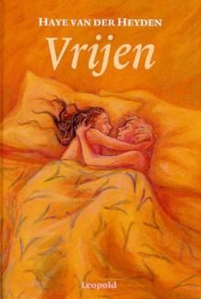 Vrijen - Haye van der Heyden