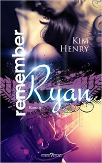 Remember Ryan ( 1. September 2015 ) - Kim Henry