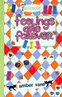 Feelings Are Forever - Amber Vane