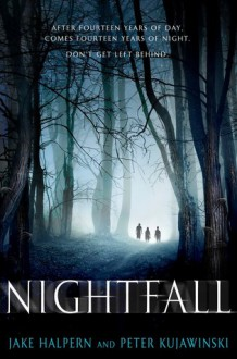 Nightfall - Peter Kujawinski,Jake Halpern