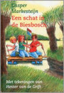 Een schat in de Biesbosch - Casper Markesteijn, Hester van de Grift