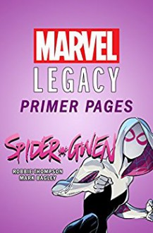 Spider-Gwen - Marvel Legacy Primer Pages (Spider-Gwen (2015-)) - Robbie Thompson,Mark Bagley