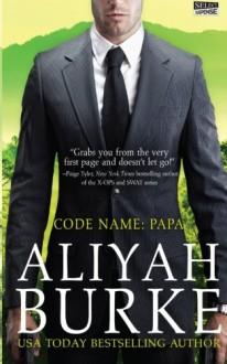Code Name: Papa - Aliyah Burke