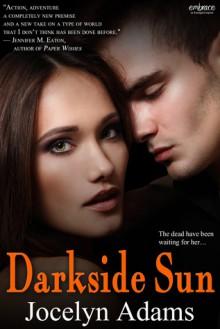 Darkside Sun (Mortal Machine, #1) - Jocelyn Adams