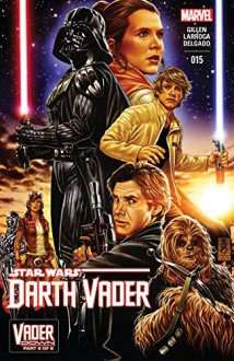 Darth Vader (2015-) #15 - Kieron Gillen, Salvador Larroca, Mark Brooks