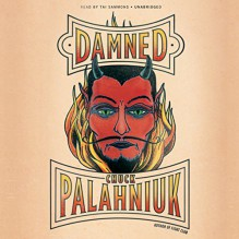 Damned - Chuck Palahniuk, Tai Sammons, Inc. Blackstone Audio
