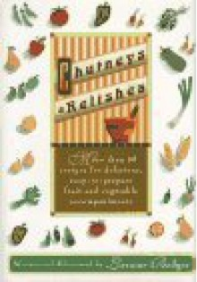 Chutneys and Relishes - Lorraine Bodger