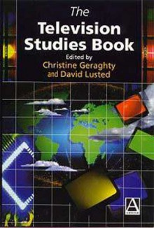 The Television Studies Book - Christine Geraghty
