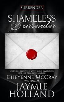 Shameless Surrender - Jaymie Holland