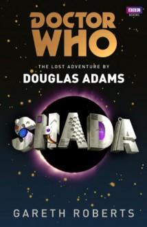 Shada (Dr Who) - Gareth Roberts