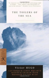 The Toilers of the Sea - Victor Hugo, James Hogarth, Graham Robb