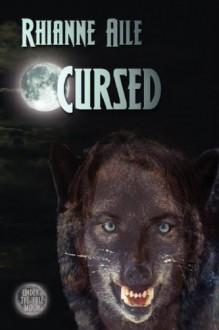 Cursed - Rhianne Aile