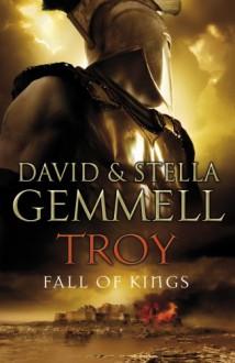 Fall of Kings - David Gemmell, Stella Gemmell