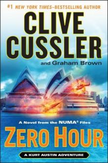 Zero Hour - Clive Cussler,Graham Brown