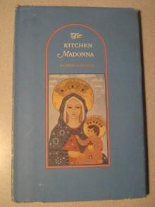 The Kitchen Madonna - Rumer Godden, Carol Barker