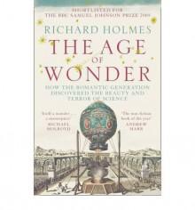 The Age of Wonder - Richard Holmes