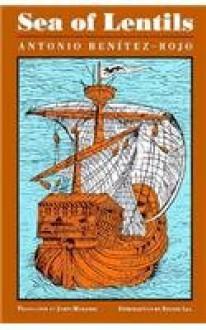 Sea of Lentils - Antonio Benitez-Rojo, Sydney Lea, James Maraniss