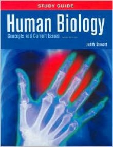 Human Biology Study Guide: Concepts and Current Issues - Judith Stewart