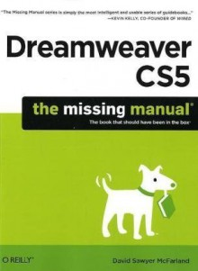 Dreamweaver CS5: The Missing Manual - David Sawyer McFarland