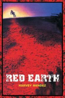 Red Earth - Harvey Mendez