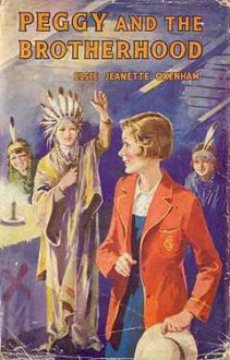 Peggy and the Brotherhood - Elsie J. Oxenham