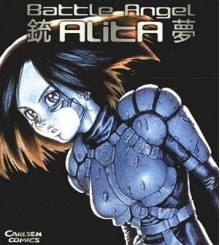Battle Angel Alita Complete Collection - Yukito Kishiro