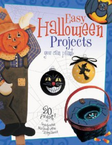 Easy Halloween Projects You Can Paint Easy Halloween Projects You Can Paint - Robyn Thomas, Margaret Wilson