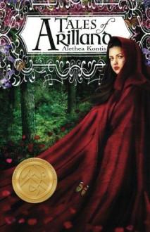 Tales of Arilland - Alethea Kontis