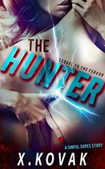 The Hunter - Xandrie Kovak