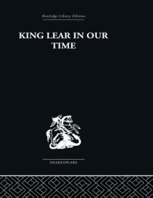 King Lear in our Time - Maynard Mack