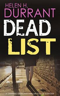 DEAD LIST a gripping detective thriller full of suspense - HELEN H. DURRANT