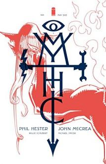 Mythic #1 - John McCrea,Phil Hester