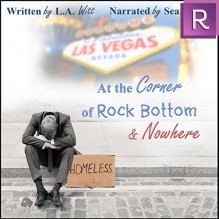 At the Corner of Rock Bottom & Nowhere - L.A. Witt,Sean Crisden