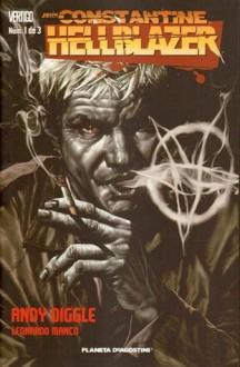 John Constantine, Hellblazer de Andy Diggle #1 (Hellblazer de Andy Diggle, #1) - Andy Diggle, Leonardo Manco, Bittor García