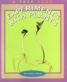 Experiments with Plants - Salvatore Tocci