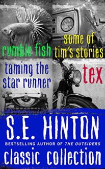 S.E. Hinton Classic Collection - S.E. Hinton