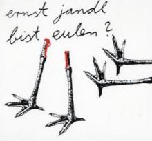 Bist Eulen?, 1 Cd Audio - Ernst Jandl