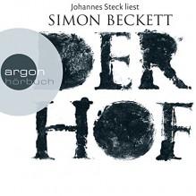 Der Hof - Argon Verlag,Simon Beckett,Johannes Steck