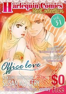 [Free] Harlequin Comics Best Selection Vol. 31 - Susan Mallery, Kathryn Ross, Sharon Kendrick, Kakuko Shinozaki, Nanami Akino, Motoko Mori