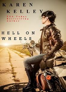 Hell On Wheels (Southern Series Book 3) - Karen Kelley