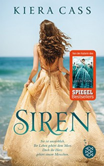 Siren - Kiera Cass, Christine Strüh, Anna Julia Strüh