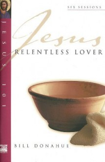 Relentless Lover - Bill Donahue
