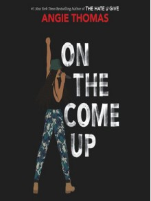 On the Come Up - Angie Thomas,Bahni Turpin