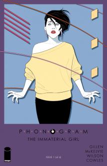 Phonogram: The Immaterial Girl #1 - Kieron Gillen,Jamie McKelvie,Matt Wilson