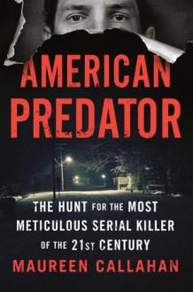 American Predator - Maureen Callahan