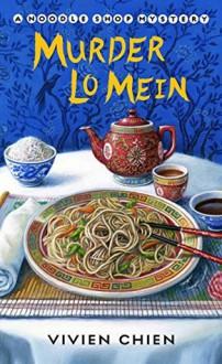 Murder Lo Mein - Vivien Chien