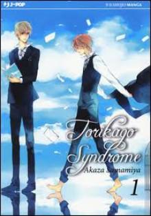 Torikago syndrome: 1 - Akaza Samamiya, R. Tiberi