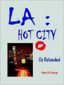 La: Hot City - Oz Reloaded - Mark St. George