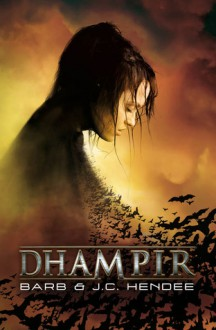 Dhampir (Nobles morts #1) - Barb Hendee, J.C Hendee